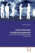 Schrotter, Michael: Internationales Projektmanagement