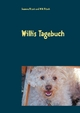 Willis Tagebuch - Susanne Nitsch; Willi Nitsch