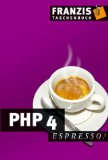 PHP 4 espresso. - Staas, Dieter