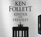 Kinder der Freiheit, 12 Audio-CDs - Ken Follett
