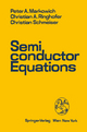 Semiconductor Equations - Peter A. Markowich; Christian A. Ringhofer; Christian Schmeiser