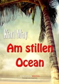 Am stillen Ocean - Karl May