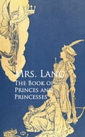 The Book of Princes and Princesses - Mrs. Lang