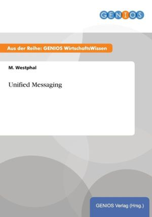 Unified Messaging - M. Westphal