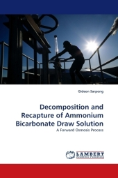 Decomposition and Recapture of Ammonium Bicarbonate Draw Solution - Gideon Sarpong