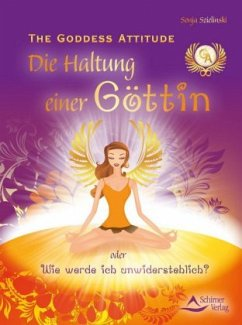 The Goddess Attitude - Szielinski, Sonja