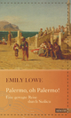 Palermo, oh Palermo! - Susanne Gretter;  Emily  Lowe