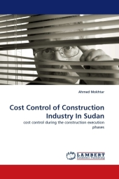 Cost Control of Construction Industry In Sudan - Ahmed Mokhtar