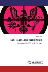 Pan-Islam and Indonesia - Gautam Jha