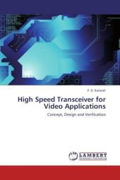 High Speed Transceiver for Video Applications - P. D. Rateesh