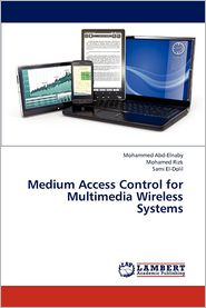 Medium Access Control for Multimedia Wireless Systems