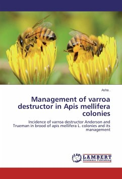Management of varroa destructor in Apis mellifera colonies: Incidence of varroa destructor Anderson and Trueman in brood of apis mellifera L. colonies and its management