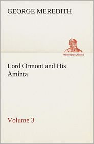 Lord Ormont and His Aminta - Volume 3 - George Meredith