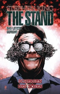 Stephen King: The Stand - Collectors Edition, Bd. 4: Die Schergen des Bösen