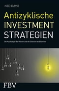 Antizyklische Investmentstrategien - Ned Davis