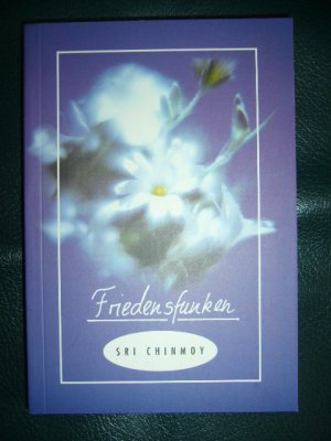 Friedensfunken - Chinmoy, Sri