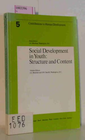 Social development in youth: Structure and content. (=Contributions to Human Development, Vol 5) - Meacham, J.A./ Santilli, N.R. ( vol. ed.)