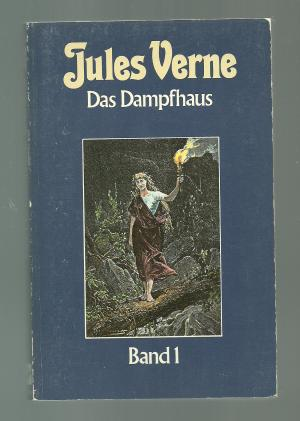 Das Dampfhaus Band 1 - Collection Jules Verne Band 36 - Verne, Jules