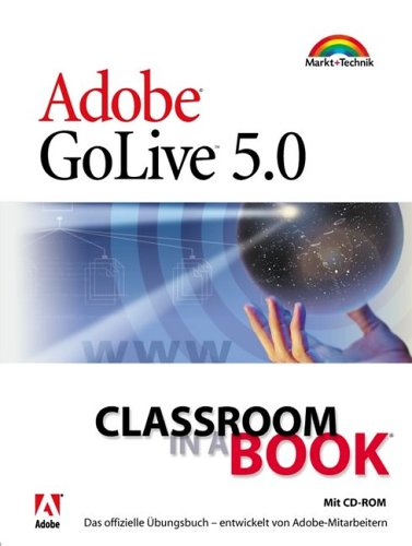 Adobe GoLive 5.0 - Benutzerhandbuch für Windows + Macintosh  2. Aufl. - Adobe, Systems, Inc.