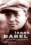 Isaak Babel - Eine Biographie
