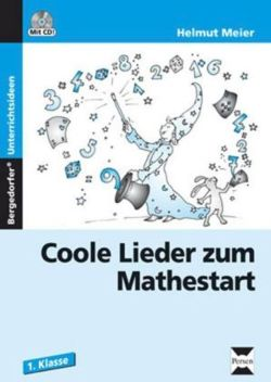 Coole Lieder zum Mathestart, m. Audio-CD