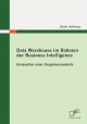 Data Warehouse im Rahmen der Business Intelligence - Dieter Hoffmann