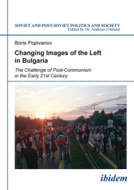 Changing Images of the Left in Bulgaria: An Old-and-New Divide? - Boris Popivanov