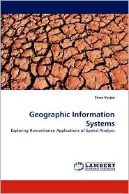 Geographic Information Systems - Firoz Verjee