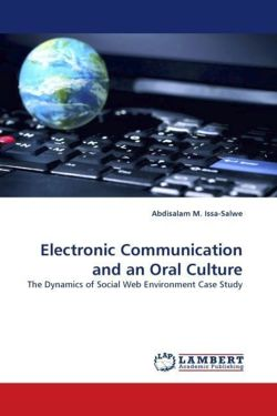 Electronic Communication and an Oral Culture