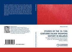 STUDIES OF THE 10-13th CENTURIES BLADE WEAPONS HISTORY IN BELARUS