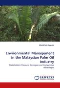 Environmental Management in the Malaysian Palm Oil Industry