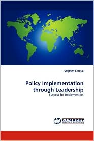 Policy Implementation through Leadership