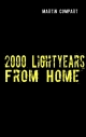 2000 Lightyears From Home - Martin Compart