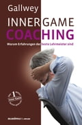 Inner Game Coaching - Frank Pyko, W. Timothy Gallwey
