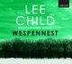 Wespennest, 6 Audio-CDs - Lee Child