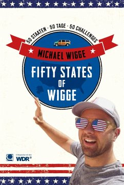 Fifty States of Wigge (eBook, PDF) - Michael Wigge