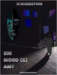 Ein Mord (s) Amt - H.W. Kersting