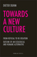 Towards a New Culture - Dieter Duhm
