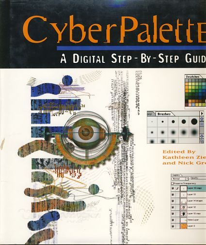 CyberPalette. A digital step-by-step guide - Ziegler , Kathleen  und Nick  Greco (Ed.)