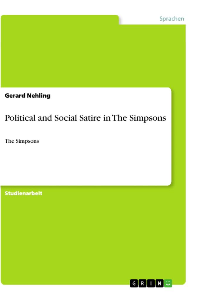 Political and Social Satire in The Simpsons als Buch von Sebastian Hübers - Sebastian Hübers