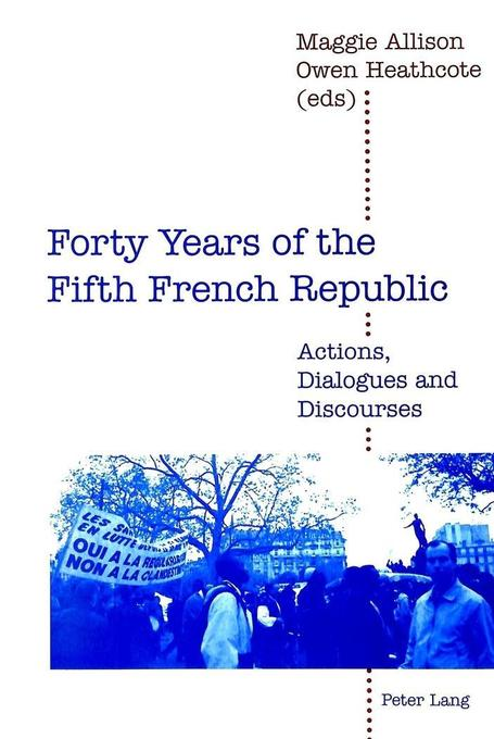 Forty Years of the Fifth French Republic als Buch von