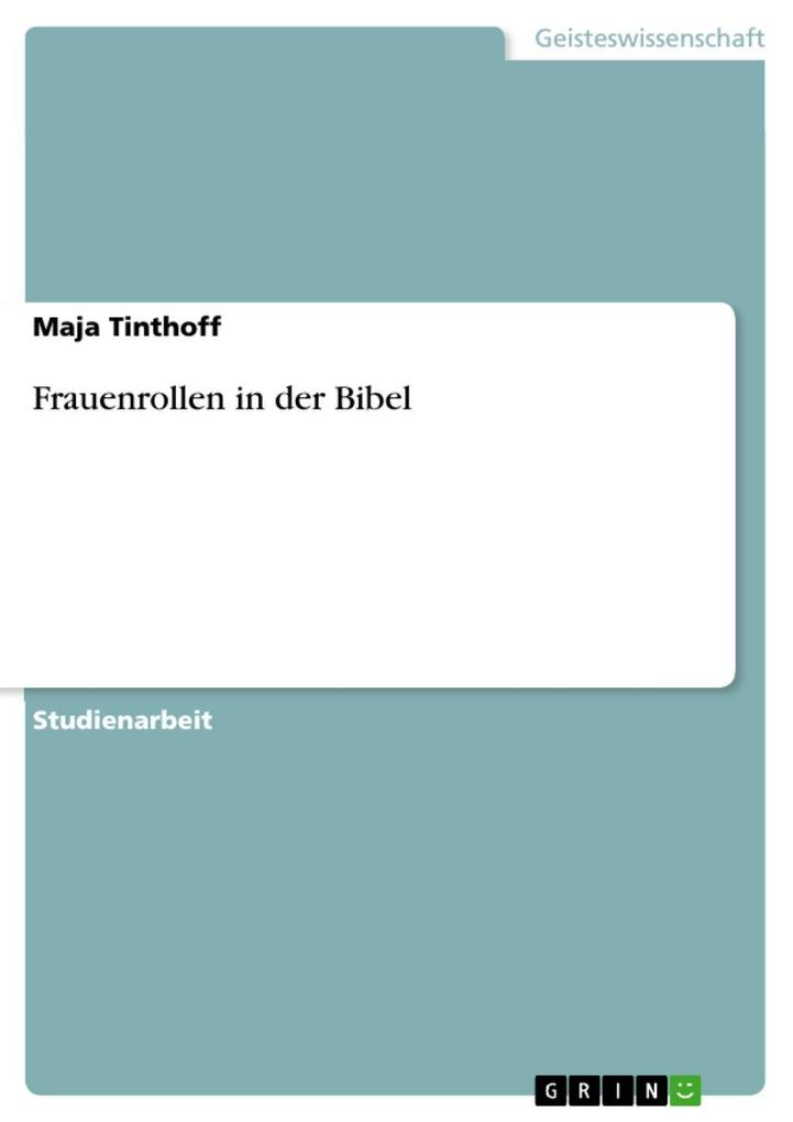Frauenrollen in der Bibel als eBook Download von Maja Tinthoff - Maja Tinthoff