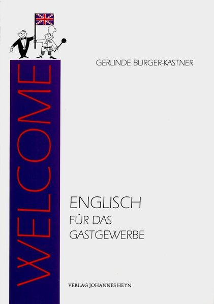 Welcome als Buch von Gerlinde Burger-Kastner - Gerlinde Burger-Kastner