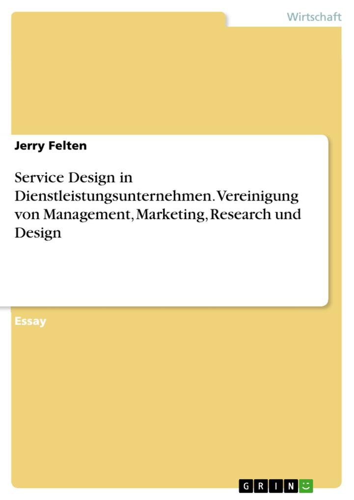 Service Design als eBook Download von Jerry Felten - Jerry Felten