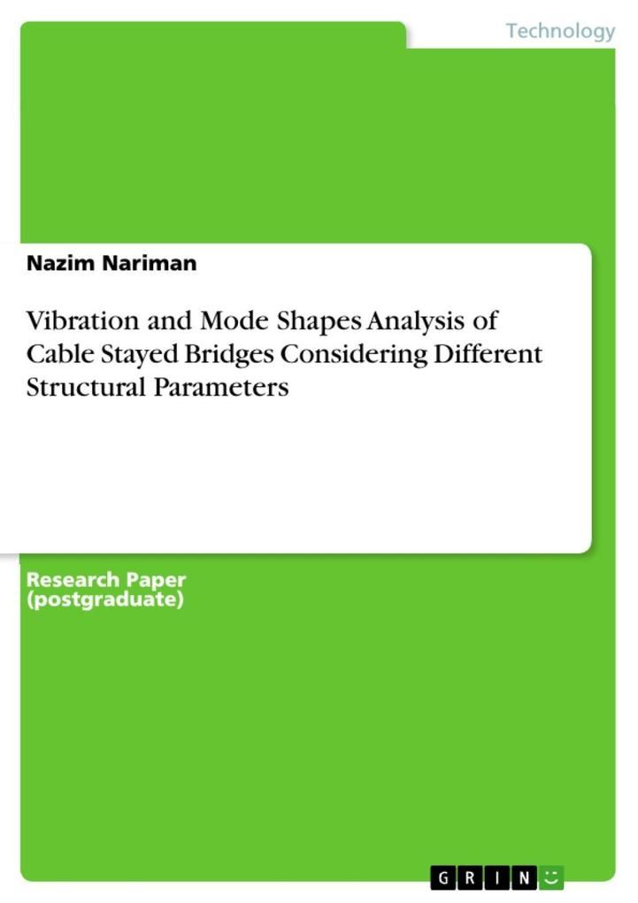 Vibration and Mode Shapes Analysis of Cable Stayed Bridges Considering Different Structural Parameters als eBook Download von Nazim Nariman - Nazim Nariman