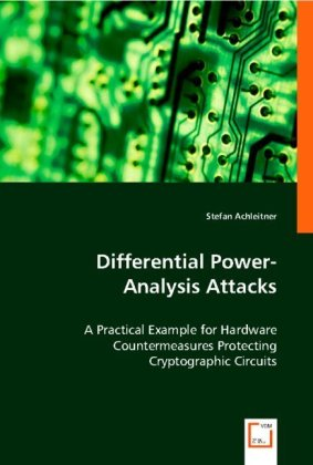 Differential Power-Analysis Attacks - A Practical Example for Hardware Countermeasures Protecting Cryptographic Circuits