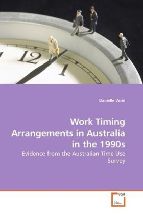 Work Timing Arrangements in Australia in the 1990s - Evidence from the Australian Time Use Survey