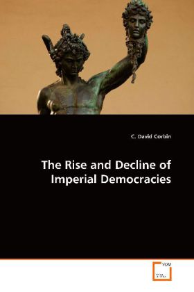 The Rise and Decline of Imperial Democracies