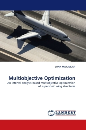 Multiobjective Optimization - An interval analysis-based multiobjective optimization of supersonic wing structures