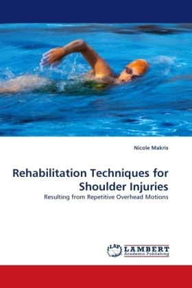 Rehabilitation Techniques for Shoulder Injuries - Resulting from Repetitive Overhead Motions